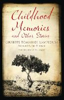 Childhood Memories and Other Stories (Paperback)