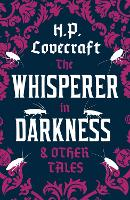 The Whisperer in Darkness and Other Tales (Paperback)