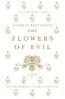 The Flowers of Evil: Dual Language and New Verse Translation (Paperback)