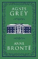Agnes Grey - Alma Classics Evergreens (Paperback)