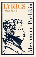 Lyrics: Vol. 1 (1813-17): Dual Language: 1813-17 (Paperback)
