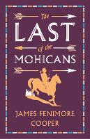 The Last of the Mohicans - Alma Books Evergreens (Paperback)