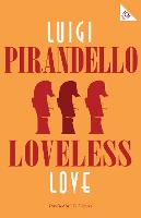 Loveless Love - Alma Classics 101 Pages (Paperback)
