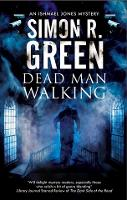 Dead Man Walking: A country house murder mystery with a supernatural twist - An Ishmael Jones Mystery 2 (Paperback)