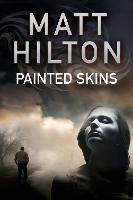 Painted Skins - A Grey and Villere thriller 2 (Paperback)