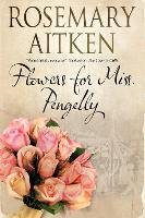 Flowers for Miss Pengelly (Paperback)