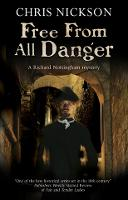 Free from all Danger - A Richard Nottingham Mystery (Paperback)