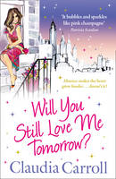 Will You Still Love Me Tomorrow? (Paperback)