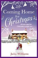 Coming Home For Christmas: Warm, Humorous and Completely Irresistible! (Paperback)