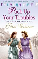 Pack Up Your Troubles (Paperback)