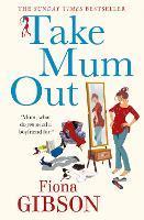 Take Mum Out (Paperback)