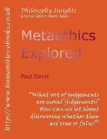 Metaethics Explored - Philosophy Insights (Paperback)