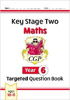 KS2 Maths Targeted Question Book - Year 6