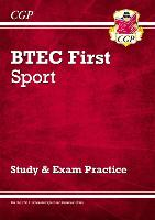 New BTEC First in Sport: Study & Exam Practice - for the exams in 2021 and beyond