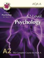 A2 Level Psychology for AQA A: Student Book