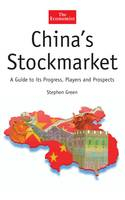 China's Stockmarket: A Guide to Its Progress, Players and Prospects - Economist (Hardcover) (Book)