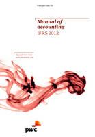 Manual of Accounting: IFRS 2012 2012 (Hardback)