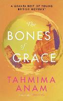The Bones of Grace (Hardback)