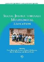 Social Justice through Multilingual Education - Linguistic Diversity and Language Rights (Hardback)