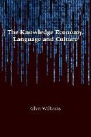 The Knowledge Economy, Language and Culture (Paperback)