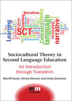 Sociocultural Theory in Second Language Education: An Introduction through Narratives - MM Textbooks (Hardback)