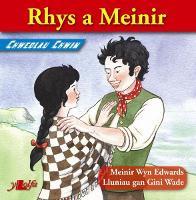 Chwedlau Chwim: Rhys a Meinir (Paperback)