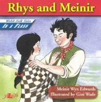 Welsh Folk Tales in a Flash: Rhys and Meinir (Paperback)