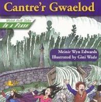 Chwedlau Chwim: Cantre'r Gwaelod (Paperback)