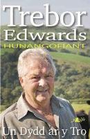 Un Dydd ar y Tro Hunangofiant Trebor Edwards (Paperback)