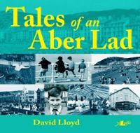 Tales of an Aber Lad (Paperback)