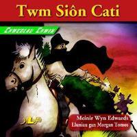 Chwedlau Chwim: Twm Sion Cati (Paperback)