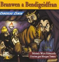 Chwedlau Chwim: Branwen a Bendigeidfran (Paperback)