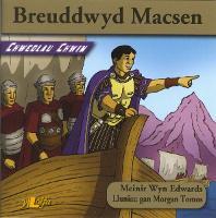 Chwedlau Chwim: Breuddwyd Macsen (Paperback)