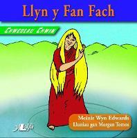 Chwedlau Chwim: Llyn y Fan Fach (Paperback)
