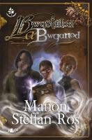 Cyfres yr Onnen: Bwystfilod a Bwganod (Paperback)