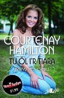 Stori Sydyn: Tu ol i'r Tiara - Bywyd Miss Cymru (Paperback)
