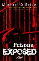 Prisons Exposed (Paperback)