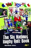 Six Nations Rugby Quiz Book, The (Paperback)