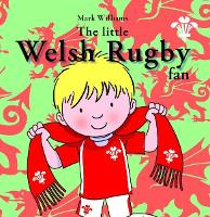 Little Welsh Rugby Fan, The (Paperback)