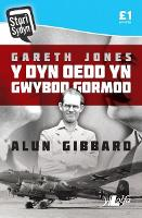 Stori Sydyn: Gareth Jones - Y Dyn oedd yn Gwybod Gormod (Paperback)