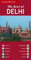 "The Best of Delhi - Globetrotter ""The Best of"" (Paperback)"