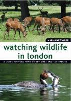 Watching Wildlife in London (Paperback)