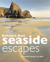 Britain's Best Seaside Escapes (Paperback)