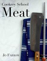 Cookery School: Meat (Hardback)