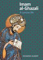 Imam al-Ghazali: A Concise Life (Paperback)