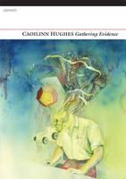 Gathering Evidence (Paperback)