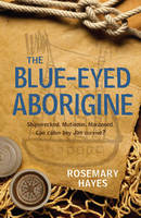 The Blue-Eyed Aborigine (Paperback)