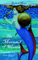 The Mermaid of Warsaw: and Other Tales from Poland (Paperback)