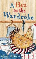 A Hen in the Wardrobe (Paperback)