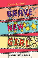 Brave New Girl (Paperback)